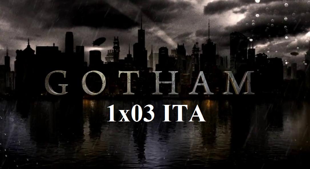 """Cliccate qui per vedere la 1×03 di """"Gotham"""""""