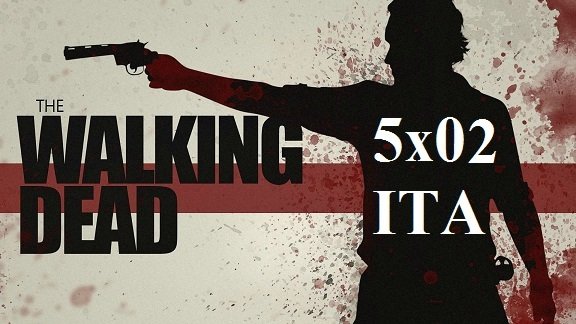 "Cliccate qui per vedere la 5×02 di ""The Walking Dead"""