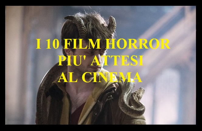 I 10 film Horror più attesi al cinema