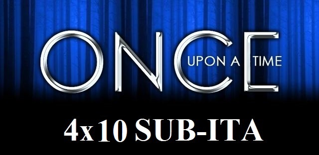 "Cliccate qui per vedere la 4×10 di ""Once Upon a time"""