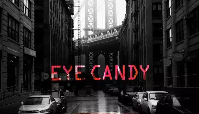 Eye Candy: ecco il primo trailer ufficiale [VIDEO]