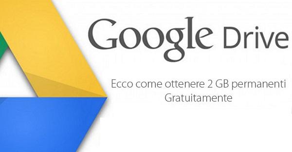 Avere gratis 2 GB di spazio su Google Drive [Offerta limitata]
