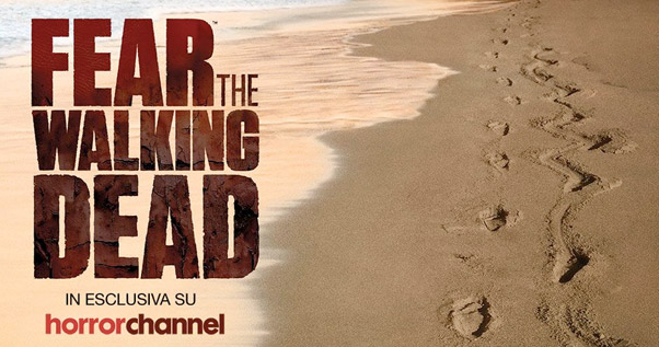 Fear the Walking Dead in contemporanea anche Italia