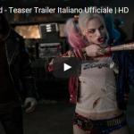 Suicide Squad: il nuovissimo trailer in italiano