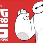 Big Hero 6 diventa una Serie TV