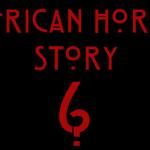 American Horror Story 6: rilasciati tre nuovi Trailer