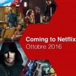 Netflix: tutte le novità di Ottobre