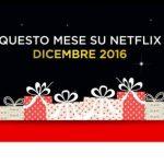 Netflix: tutte le novità in arrivo a Dicembre