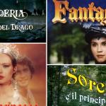 Fantaghirò, La Principessa e il Povero e altri Film in Tv: ecco il calendario completo