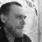 L'hai amata, vero?: la bellissima poesia di Charles Bukowski
